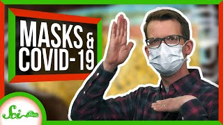 Why the New Face Mask Recommendations?   SciShow News