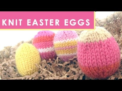 How to knit an easter egg quick knit softies youtube how to knit an easter egg quick knit softies negle Gallery
