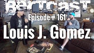 Video Episode #161 - Luis J. Gomez & ME download MP3, 3GP, MP4, WEBM, AVI, FLV Januari 2018