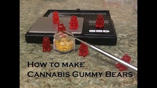 THC Infused Gummy Bears!! Quick Easy Method. VERY Strong!!