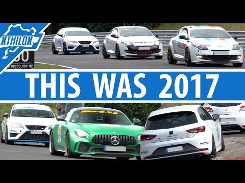 THIS was 2017 - Extended Mix of Videos of us having fun  - Nürburgring Nordschleife Touristenfahrten