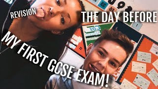 THE DAY BEFORE MY FIRST GCSE EXAM!