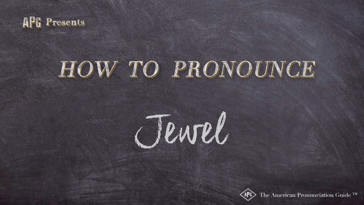 How to Pronounce Jewel  Jewel Pronunciation