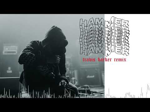 nothing,nowhere. - hammer (Travis Barker Remix)