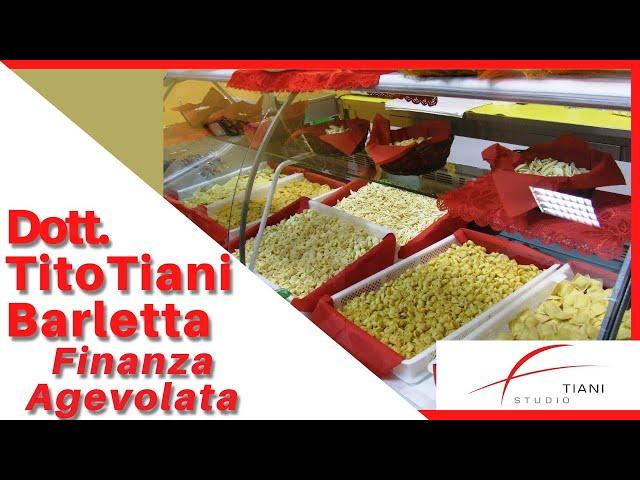 COMMERCIALISTA BARLETTA TITO TIANI - FINANZA AGEVOLATA STUDIO TIANI - PASTIFICIO MANI IN PASTA