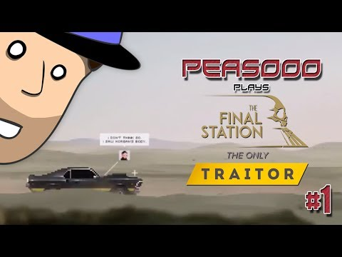 The Final Station: The Only Traitor #1 |