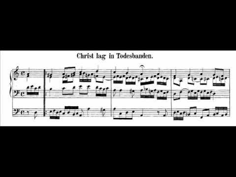 J.S. Bach - BWV 625 - Christ lag in Todesbanden