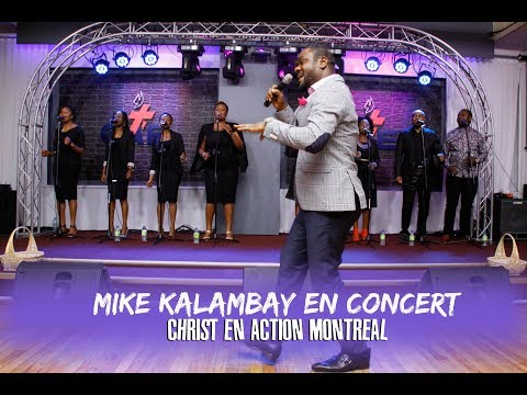 MIKE KALAMBAY EN CONCERT au Centre Christ en Action Montréal