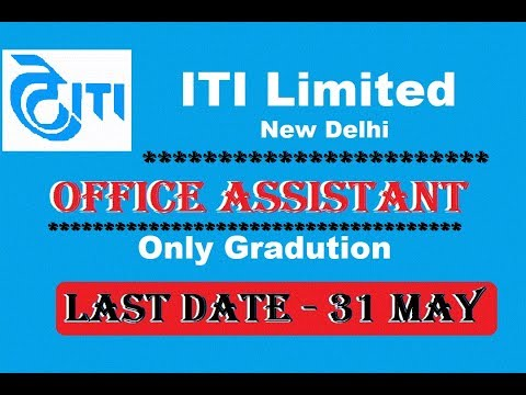 ITI Limited Recruitment 2018 Office Assistant Jobs, Vacancies at ITI Limited