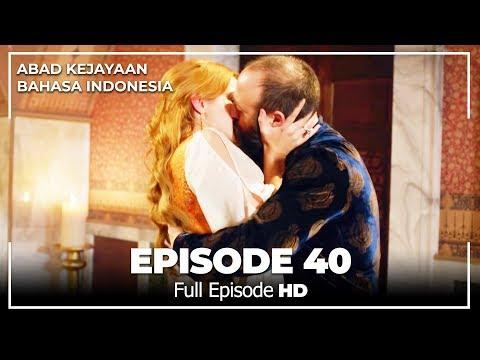 Abad Kejayaan Episode 40 ( Bahasa Indonesia)