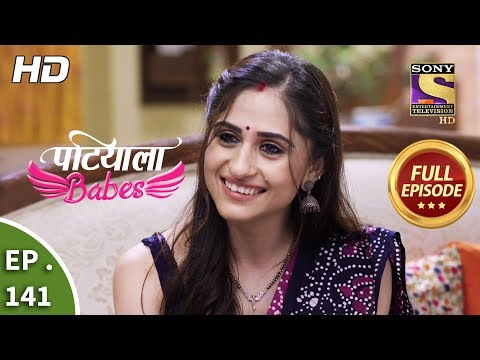 Patiala Babes - Ep 141 -  Episode - 11th June 2019