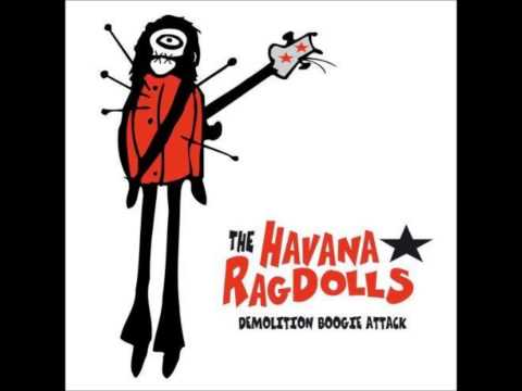 Havana Ragdolls - Like A Dog