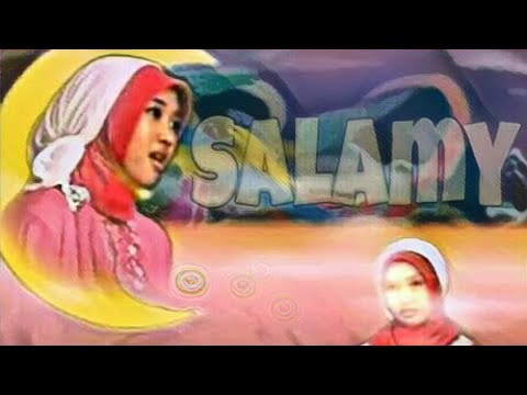 Lirik : Salamy (Cahaya Rasul 7) Mayada