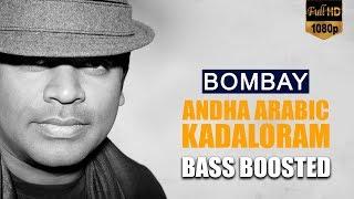 Andha Arabic Kadaloram - Bombay   Bass Boosted Song 🎧