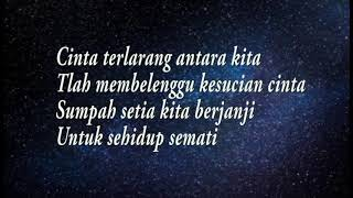 Nella Kharisma-Cinta Terlarang (Lirik)