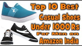 Top 10 Best Casual Shoes Under 1000 Rs