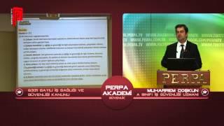 Perpa Akademi - 6331 Sayılı İş Sağlığı ve İş Güvenliği Kanunu I