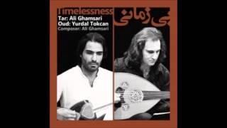 "Persian Music: ""Timelessness"" Ali Ghamsari & Yurdal Tockan -Tar & Oud Duet"