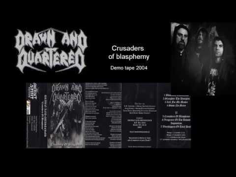 Drawn and quartered - Crusaders of blasphemy Tape 2004 (Death metal)
