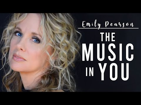 Emily Pearson - The Music In You (OFFICIAL VIDEO)
