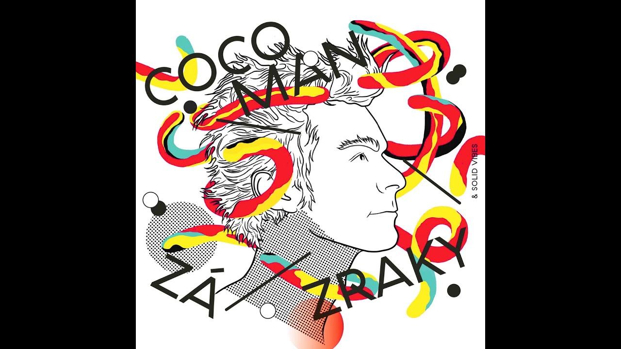Cocoman a Solid Vibes - Jak do nebe voláš (Zázraky 2014)
