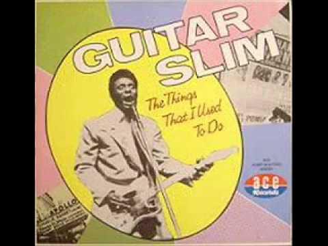 Guitar Slim - Down Through The Years