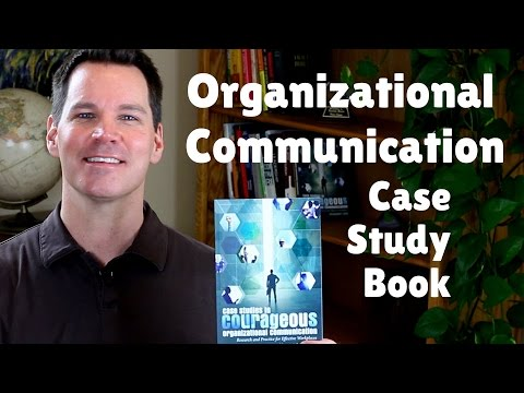 Alex's Case Study Book In Organizational Communication: Courageous Communication