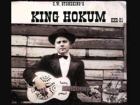 C W  Stoneking King Hokum ~ Handyman blues