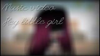 Hey little girl // Gacha Life music video // Side story of Broken Smile