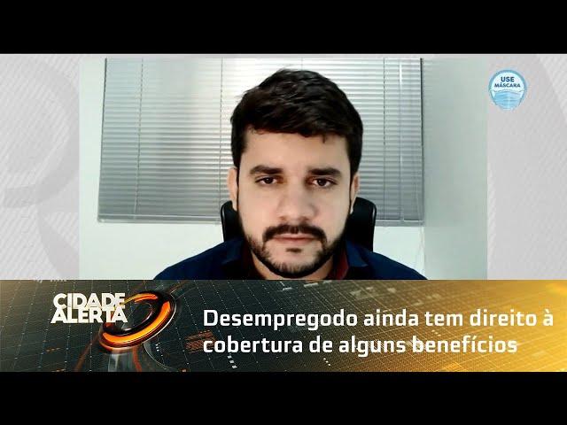 Desempregado ainda tem direito à cobertura de alguns benefícios do INSS, mesmo sem contribuir