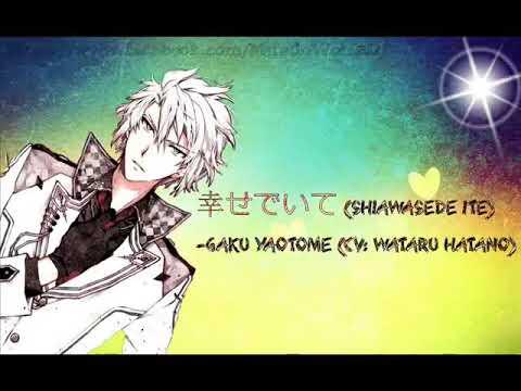 Mantente Feliz (Shiawase De Ite) -Gaku Yaotome (CV: Hatano Wataru) Sub Español