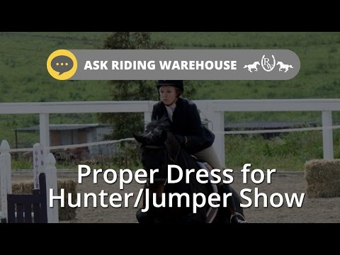 Ask Riding Warehouse: Hunter/Jumper Show Ring Attire