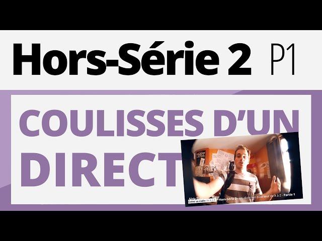 Créer sa radio - Tutoriel - Hors-série 2 - Coulisses d'un direct : P1