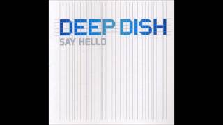 Deep Dish - Say Hello (Paul Van Dyk Mix)