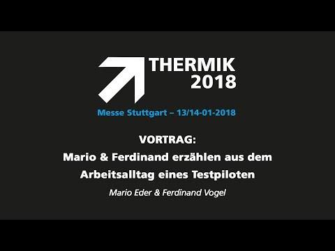 THERMIK 2018 - Mario & Ferdinand erzählen aus dem Arbeitsalltag eines Testpiloten