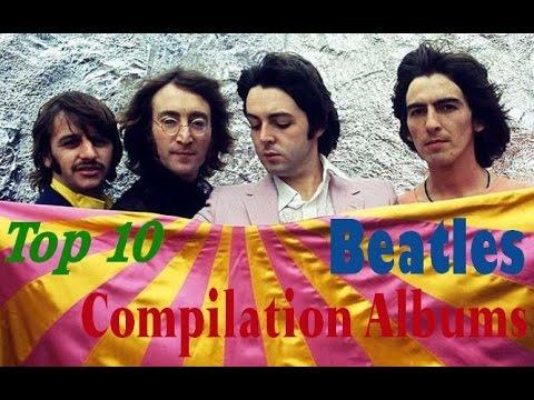 Top 10 Beatles Compilation Albums