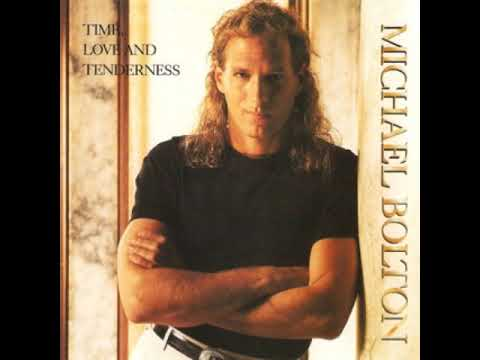 Michael Bolton - Time Love And Tenderness (Drive Time Extended Version)
