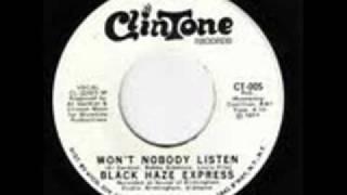 Black Haze Express - Won't nobody listen