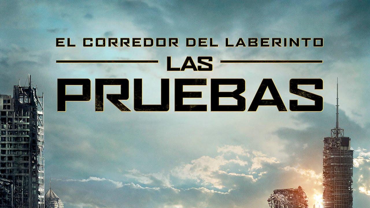 El Corredor del Laberinto: LAS PRUEBAS - Trailer HD