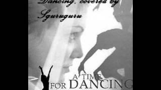 Elisa - Dancing (male cover by sguruguru)