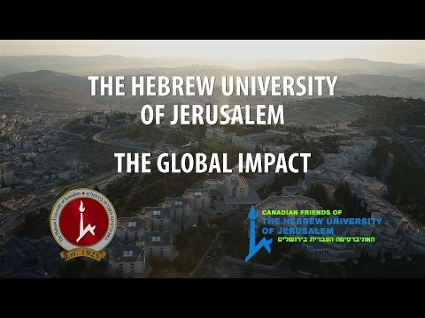 The Global Impact of The Hebrew University of Jerusalem