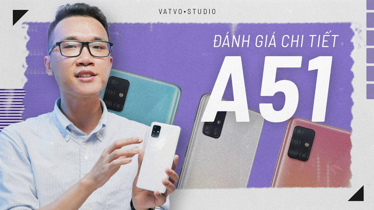 Đánh giá chi tiết Samsung Galaxy A51
