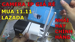 MỞ HỘP CAMERA IP NETCAM NGOÀI TRỜI GIÁ RẺ TẬP 108