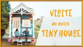 Visite De Notre Tiny House Autonome Et Nomade 🌍 Tiny House - France Ep02-