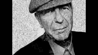 Leonard Cohen - Show Me The Place [2012]