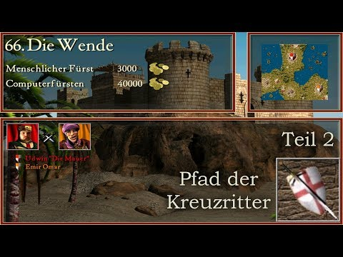 M66 - Die Wende - Teil 2 - Kreuzritter - Stronghold Crusader | Let's Play (German)