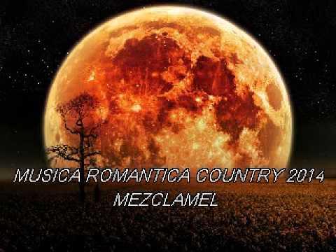MUSICA ROMANTICA COUNTRY