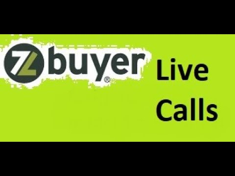 Live zbuyer calls.  4 calls 1 appointment