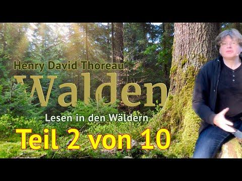 Henry David Thoreau: Walden – Teil 2 von 10 – Das Lesen in den Wäldern