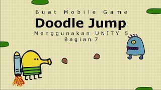 Unity Tutorial Indonesia | Membuat Mobile Game Doodle Jump Bagian 7